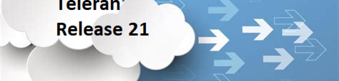 Teleran Release 21 – Breakthrough Software for Cloud Data and Analytics